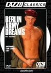 Cazzo Film, Berlin Army Dreams