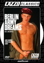 Berlin Army Dreams, Cazzo Film